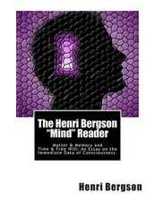 The Henri Bergson Mind Reader