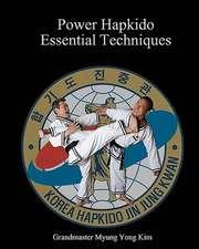 Power Hapkido - Essential Techniques