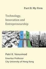 Technology, Innovation and Entrepreneurship Part II