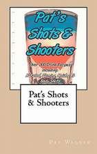 Pat's Shots & Shooters