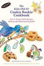 The Kids-Did-It! Cookie Bookie Cookbook