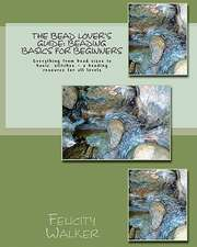 The Bead Lover's Guide