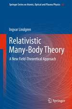 Relativistic Many-Body Theory: A New Field-Theoretical Approach
