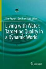 Living with Water: Targeting Quality in a Dynamic World