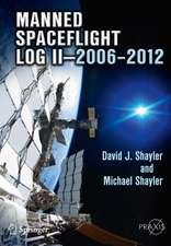 Manned Spaceflight Log II—2006–2012