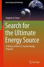 Search for the Ultimate Energy Source: A History of the U.S. Fusion Energy Program