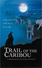 Trail of the Caribou