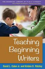 Teaching Beginning Writers