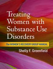 Treating Women with Substance Use Disorders:  The Women's Recovery Group Manual