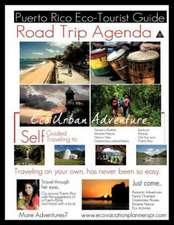 Road Trip Agenda Puerto Rico Eco Tourist Guide