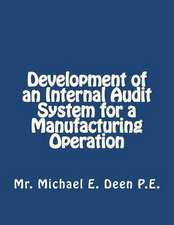 Development of an Internal Audit System for a Manufacturing Operation