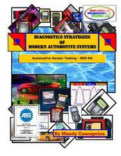 Diagnostics Strategies of Modern Automotive Systems