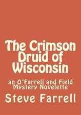 The Crimson Druid of Wisconsin