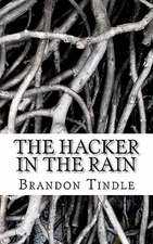 The Hacker in the Rain