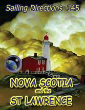 Sailing Directions 145 Nova Scotia and the St Lawrence
