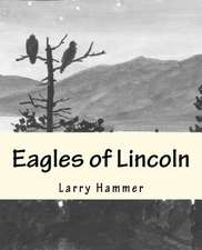 Eagles of Lincoln