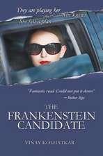 The Frankenstein Candidate