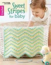 Stevens, B: Sweet Stripes for Baby