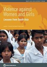 Violence Against Women and Girls:  Lessons from South Asia