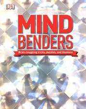 Mind Benders:  Brain-Boggling Tricks, Puzzles, and Illusions
