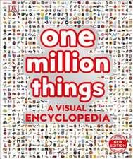 One Million Things: A Visual Encyclopedia