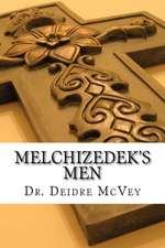 Melchizedek's Men