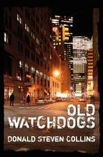 Old Watchdogs