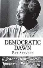 Democratic Dawn