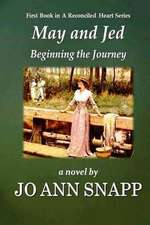 May and Jed Beginning the Journey