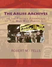 The Arliss Archives