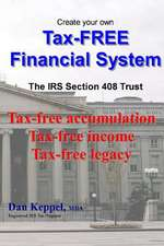 Create Your Own Tax-Free Financial System
