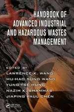 Handbook of Advanced Industrial and Hazardous Wastes Management