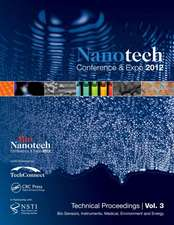 Nanotechnology 2012:  Technical Proceedings of the 2012 Nsti Nanotechnology Confe