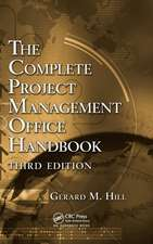 The Complete Project Management Office Handbook, Third Edition:  Advances in Drug Discovery and Developments