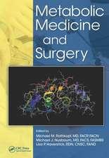 Metabolic Medicine and Surgery