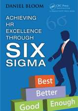 Achieving HR Excellence Through Six SIGMA:  A Guide for Law Enforcement Professionals