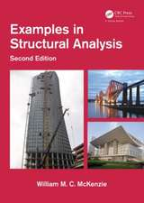 Examples in Structural Analysis, Second Edition:  A Practical Approach