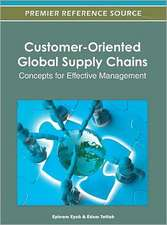 Customer-Oriented Global Supply Chains