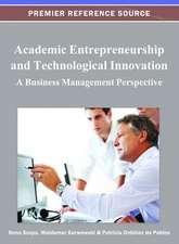 Academic Entrepreneurship and Technological Innovation
