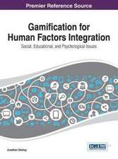 Gamification for Human Factors Integration