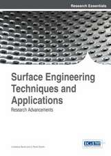 Surface Engineering Techniques and Applications