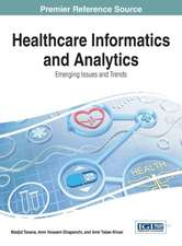Healthcare Informatics and Analytics