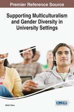 Supporting Multiculturalism and Gender Diversity in University Settings