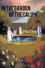 In the Garden of the Caliph