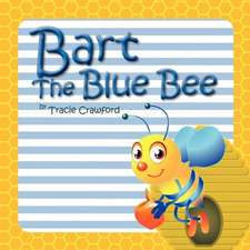 Bart the Blue Bee