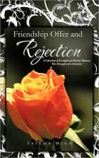 Friendship Offer and Rejection