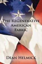 The Regenerative American Fabric