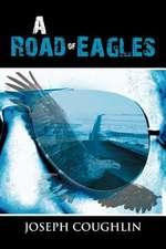 A Road of Eagles