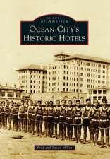Ocean City S Historic Hotels