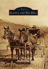 Scotia and Rio Dell